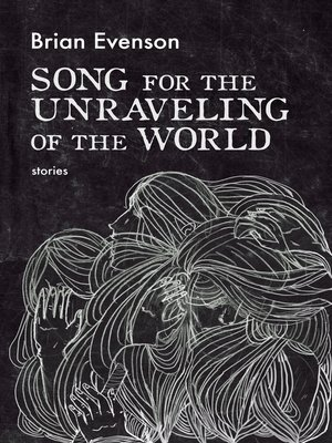 cover image of Song for the Unraveling of the World