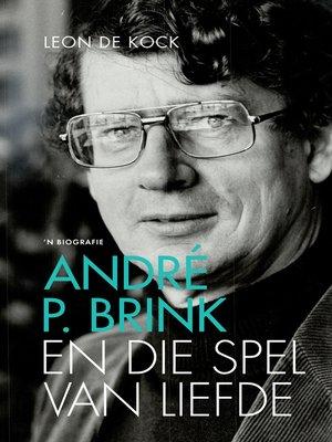 cover image of André P. Brink En die spel van liefde
