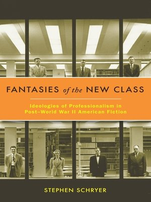 cover image of Fantasies of the New Class