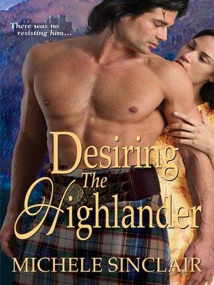 cover image of Desiring the Highlander