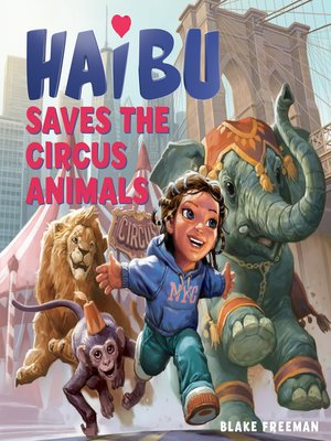 cover image of Haibu Saves the Circus Animals