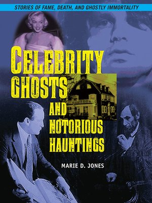 cover image of Celebrity Ghosts and Notorious Hauntings