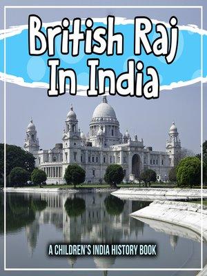 cover image of British Raj In India