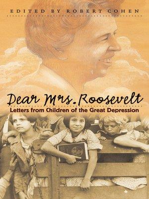 cover image of Dear Mrs. Roosevelt