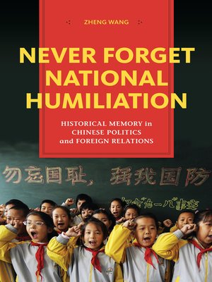 cover image of Never Forget National Humiliation