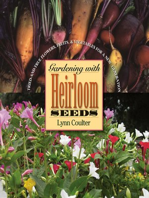 cover image of Gardening with Heirloom Seeds