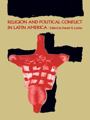 cover image of Religion and Political Conflict in Latin America