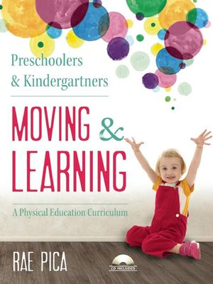 cover image of Preschoolers and Kindergartners Moving and Learning