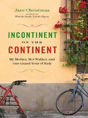 cover image of Incontinent on the Continent