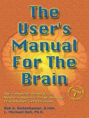 the user s manual for the brain volume i by bob g bodenhamer rh overdrive com Owner's Manual Owner's Manual