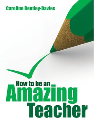 cover image of How to be an amazing teacher