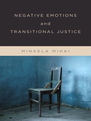 cover image of Negative Emotions and Transitional Justice