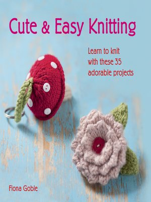 cover image of Cute and Easy Knitting