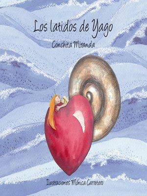 cover image of Los latidos de Yago (Yago's Heartbeat)