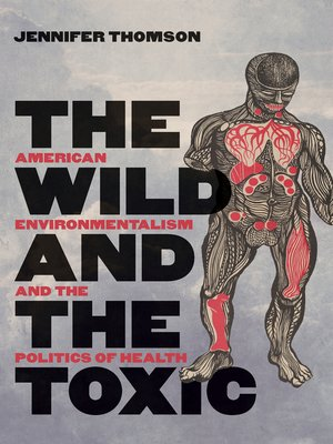 cover image of The Wild and the Toxic