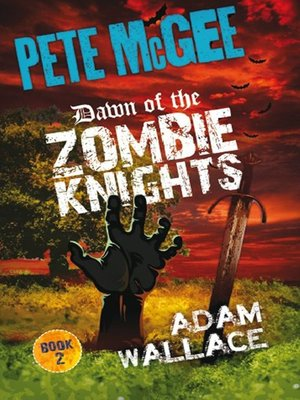 cover image of Dawn of the Zombie Knights