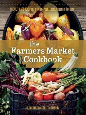 cover image of The Farmers Market Cookbook