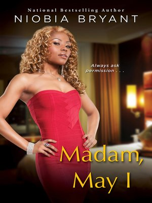 cover image of Madam, May I