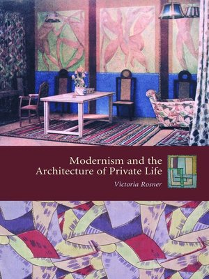 cover image of Modernism and the Architecture of Private Life