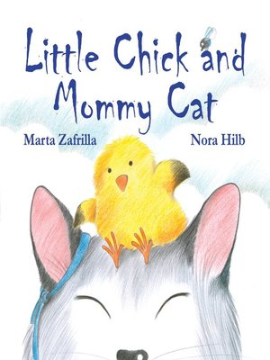 cover image of Little Chick and Mommy Cat