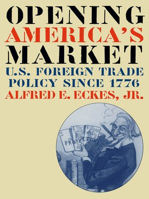 cover image of Opening America's Market