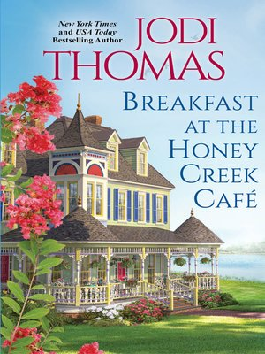 cover image of Breakfast at the Honey Creek Café
