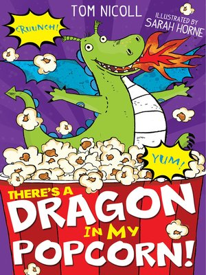 cover image of There's a Dragon in my Popcorn