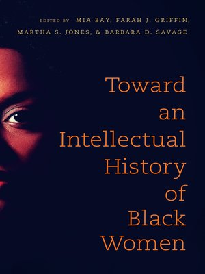 cover image of Toward an Intellectual History of Black Women