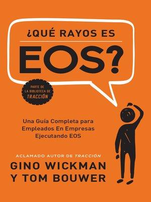 cover image of ¿Que Rayos es EOS?