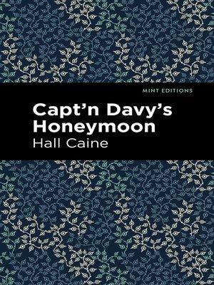 cover image of Capt'n Davy's Honeymoon