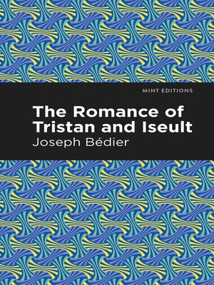 cover image of The Romance of Tristan and Iseult