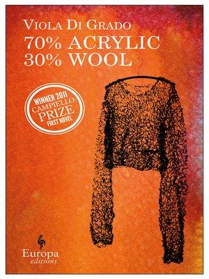 cover image of 70% Acrylic 30% Wool