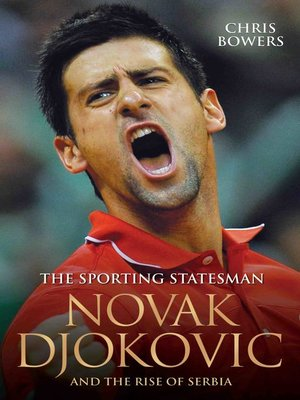 cover image of The Sporting Statesman--Novak Djokovic and the Rise of Serbia
