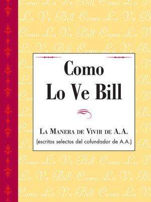 cover image of Como Lo Ve Bill