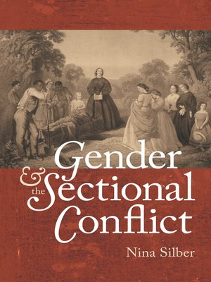 cover image of Gender and the Sectional Conflict