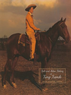 cover image of Bob and Helen Kleberg of King Ranch