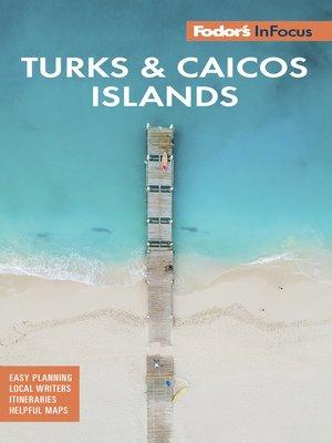 cover image of Fodor's In Focus Turks & Caicos Islands