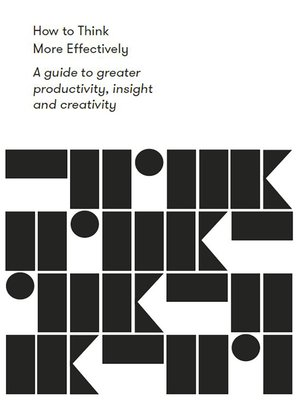 cover image of How to Think More Effectively