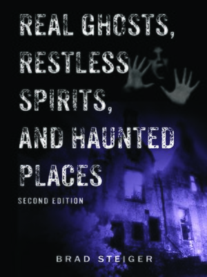 cover image of Real Ghosts, Restless Spirits, and Haunted Places