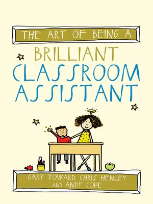cover image of The Art of Being a Brilliant Classroom Assistant