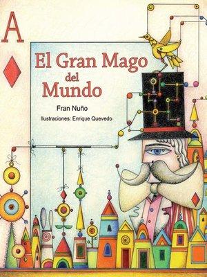 cover image of El gran mago del mundo (The Great Magician of the World)