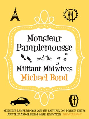 cover image of Monsieur Pamplemousse and the Militant Midwives