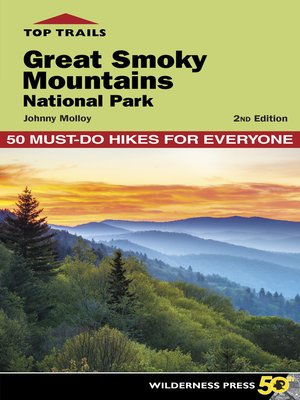 cover image of Great Smoky Mountains National Park: 50 Must-Do Hikes for Everyone