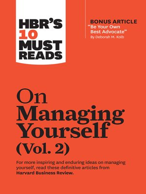 """cover image of HBR's 10 Must Reads on Managing Yourself, Volume 2 (with bonus article """"Be Your Own Best Advocate"""" by Deborah M. Kolb)"""