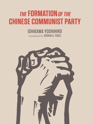 cover image of The Formation of the Chinese Communist Party