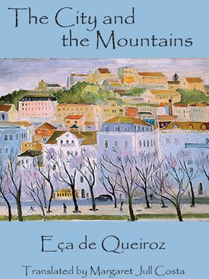 cover image of The City and the Mountains