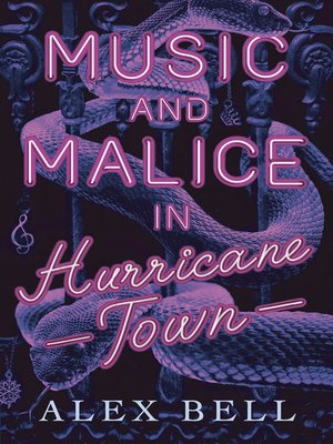cover image of Music and Malice in Hurricane Town