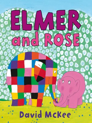 cover image of Elmer and Rose