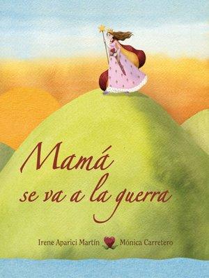 cover image of Mama se va a la guerra