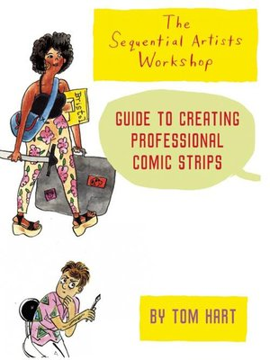 cover image of The Sequential Artists Workshop Guide to Creating Professional Comic Strips
